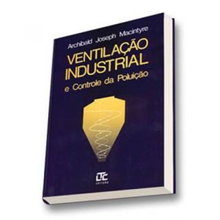 Livro - Ventilação Industrial e Controle da Poluição - Macintyre