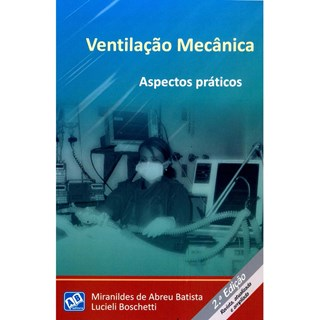Livro - Ventilação Mecânica - Aspectos Práticos - Batista