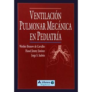 Livro - Ventilación Pulmonar Mecánica en Pediatria - Carvalho
