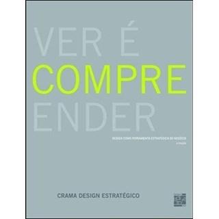 livro - Ver é Compreender - Crama Design