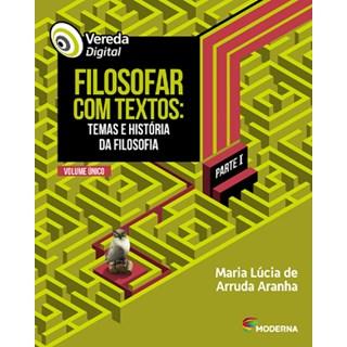 Livro - Vereda Digital - Filosofar com Textos - Moderna