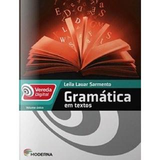 Livro - Vereda Digital - Gramática em Textos - Moderna