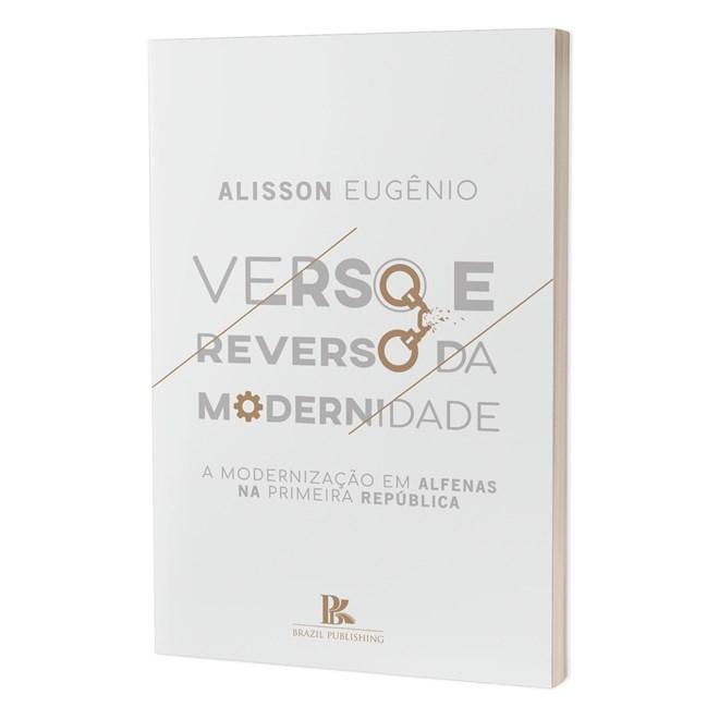 Livro - Verso e Reverso da Modernidade - Eugênio - Brazil Publishing
