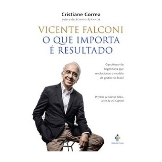 Livro - Vicente Falconi - O Que Importa é o Resultado - Correa