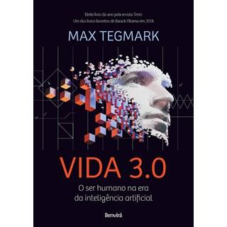 Livro Vida 3.0 - Tegmark - Benvirá