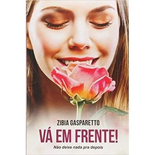 Livro - Vida e Consciência: Não Deixe Nada para Depois  - Zibia Gasparetto