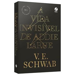 Livro Vida Invisível de Addie LaRue, A - Schwab - Galera
