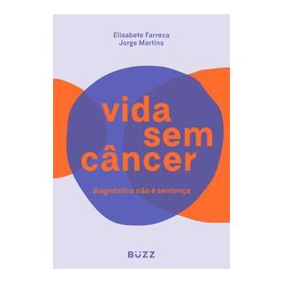 Livro - Vida sem câncer - Farreca 1º edição