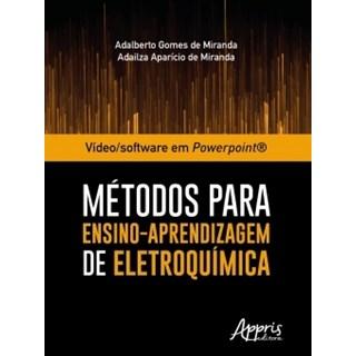 Livro - Vídeo/Software em Powerpoint®: Métodos Para Ensino-Aprendizagem de Eletroquímica - Miranda