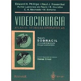 Livro - Videocirurgia - Atlas de Técnicas Operatórias - Rosenthal BFI