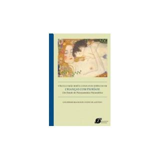 Livro - Vínculo Mãe-Bebê e Conflitos Edípicos em Crianças Com Psoríase - De Azevedo