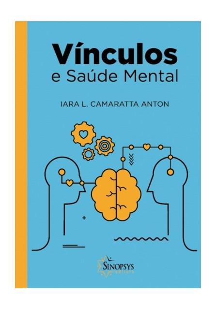 Livro - Vínculos e Saúde Mental - Anton