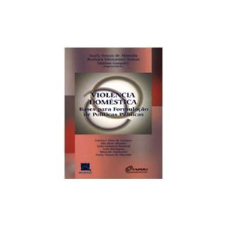 Livro - Violência Doméstica - Bases para Formulação de Políticas Públicas - Almeida
