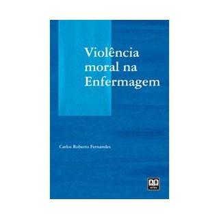 Livro - Violência Moral na Enfermagem - Fernandes