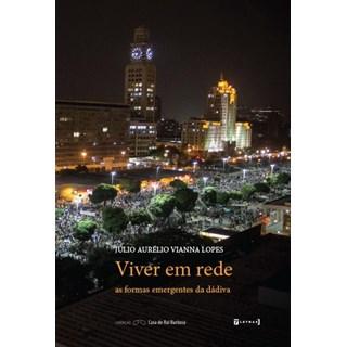Livro -  Viver Em Rede - Lopes - Casa do Psicologo