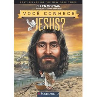 Livro - Você Conhece Jesus? - Morgan