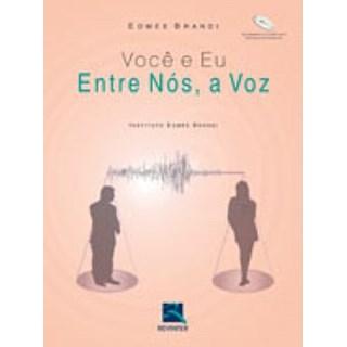 Livro - Você e Eu - Entre Nós a Voz - Brandi