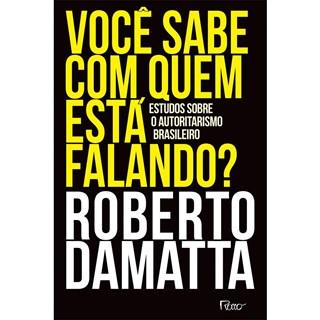 Livro Você Sabe Com Quem Está Falando - Damatta - Rocco