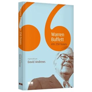 Livro - Warren Buffet em 250 Frases - Andrews