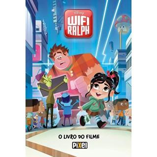 Livro - Wifi Ralph - O Livro do Filme - Pixel