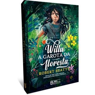 Livro Willa A Garota da Floresta - Beatty - Faro Editorial