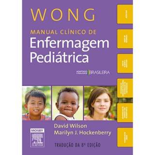 Livro - Wong Manual Clínico de Enfermagem Pediátrica - Wilson