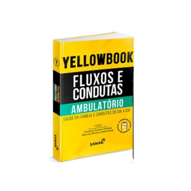 Livro - Yellowbook Fluxos e Condutas Ambulatório - Cedro - Sanar