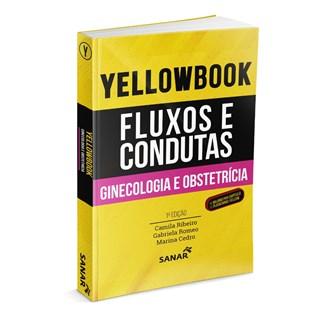 Livro - Yellowbook - Fluxos e Condutas: Ginecologia e Obstetrícia