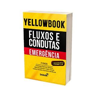 Livro - Yellowbook Fluxos e Condutas na Emergência - Oliveira
