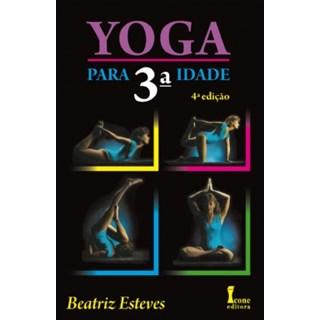Livro - Yoga Para 3ª Idade - Esteves