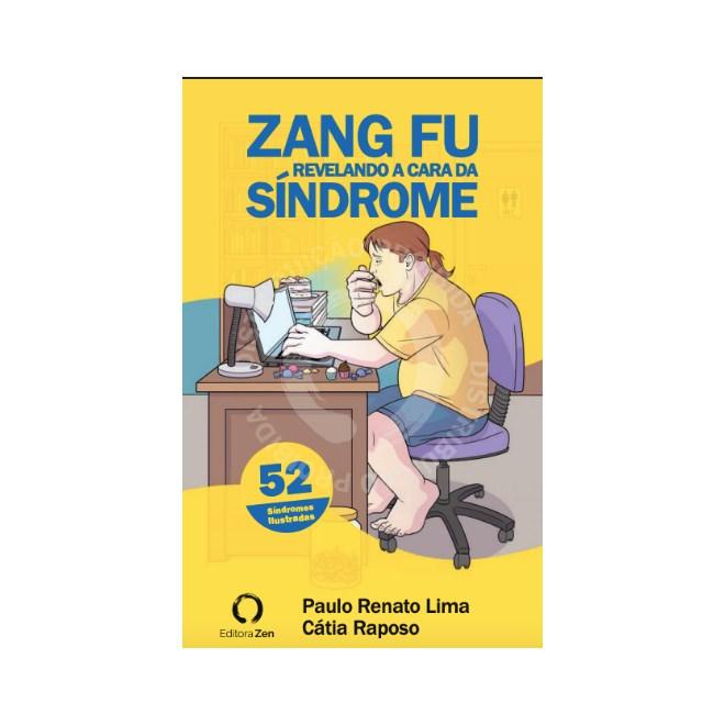 Livro - Zang Fu - Revelando a Cara da Síndrome -  Raposo 1ª edição