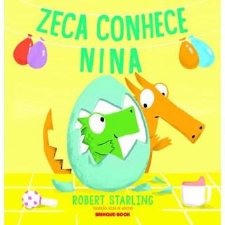 Livro Zeca Conhece Nina - Starling - Brinque Book - Pré-Venda