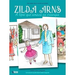 Livro - Zilda Arns - A Tipsi que Amava As Crianças - Casagrande