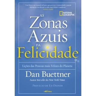 Livro - Zonas Azuis da Felicidade - Buettner