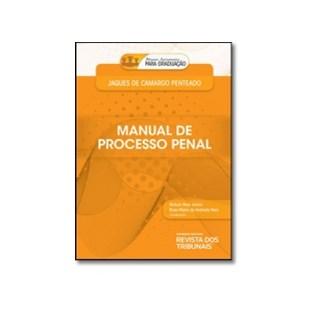 MANUAL DE PROCESSO PENAL - RT