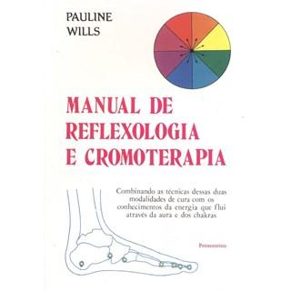 MANUAL DE REFLEXOLOGIA E CROMOTERAPIA   - PENSAMENTO