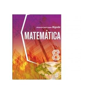 MATEMATICA BIGODE - 8 ANO - SCIPIONE