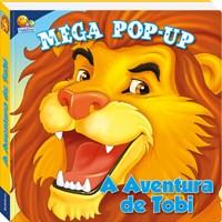 MEGA POP UP A AVENTURA DE TOBI TODOLIVRO