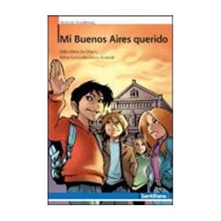 MI BUENOS AIRES QUERIDO   - SANTILLANA