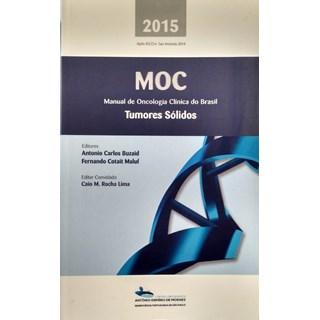 MOC 2015 - Manual de Oncologia Clínica do Brasil - Tumores Sólidos