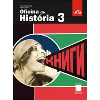OFICINA DE HISTORIA - 3 ANO - LEYA