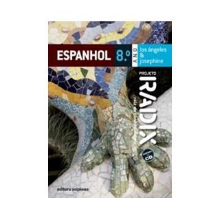 PROJETO RADIX ESPANHOL 2009 - 8 ANO - LOS ANGELES E JOSEPHINE - SCIPIONE