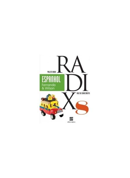 PROJETO RADIX ESPANHOL 2013 - 8 ANO - FERNANDA E WILSON - SCIPIONE