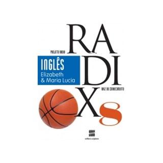 PROJETO RADIX INGLES 2013 - 8 ANO - ELIZABETH E MARIA LUCIA - SCIPIONE