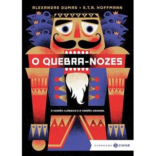 QUEBRA-NOZES, O - EDICAO BOLSO DE LUXO - ZAHAR