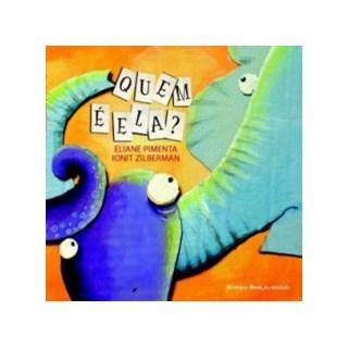 QUEM E ELA - BRINQUE BOOK