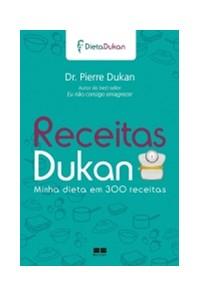 Livro Receitas Dukan Minha Dieta Em 300 Receitas Best Seller