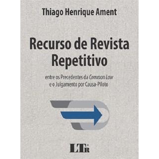 RECURSO DE REVISTA REPETITIVO - LTR