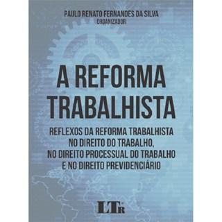 REFORMA TRABALHISTA, A - LTR