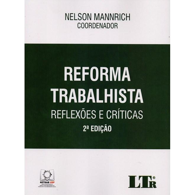 REFORMA TRABALHISTA - REFLEXOES E CRITICAS - LTR